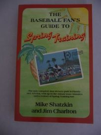 The Baseball Fans Guide to Spring Training
