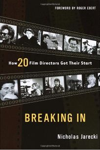 BREAKING IN: How 20 Film Directors Got Their Start