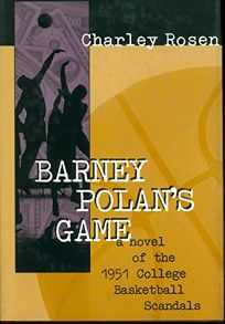Barney Polans Game: A Novel of the 1951 College Basketball Scandals