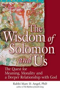 The Wisdom of Solomon and Us: The Quest for Meaning