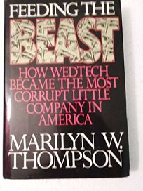 Feeding the Beast: How Wedtech Became the Most Corrupt Little Company in America