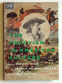 The Frontier in American Culture: An Exhibition at the Newberry Library