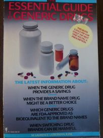 The Essential Guide to Generic Drugs