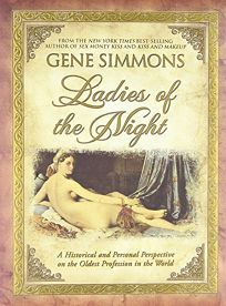 Ladies of the Night: A Historical and Personal Perspective on the Oldest Profession in the World