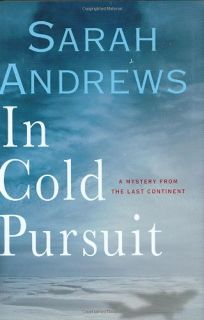 In Cold Pursuit: A Mystery from the Last Continent