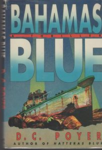 Bahamas Blue: A Tiller Galloway Thriller