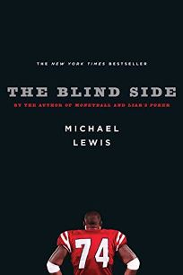 The Blindside: Evolution of a Game