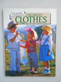 Learn to Make Childrens Clothes