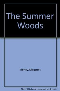 The Summer Woods