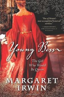 Young Bess: The Girl Who Would Be Queen
