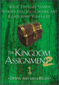 The Kingdom Assignment 2: What Treasure Stands Between You and a Significant Relationship with God?
