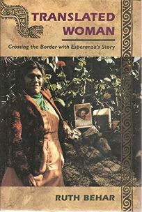 Translated Woman: Crossing the Border with Esperanzas Story