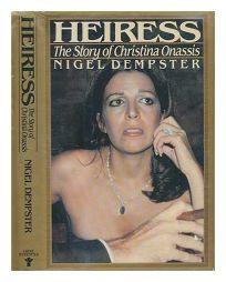 Heiress: The Story of Christina Onassis