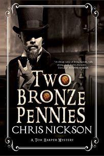 Two Bronze Pennies: An Inspector Tom Harper Novel