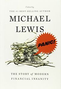 Panic! The Story of Modern Financial Insanity