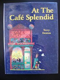 At the Cafe Splendid