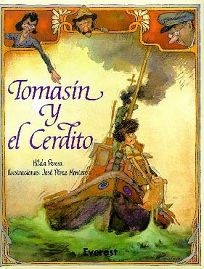 Tomasin y el Cerdito = Tommy and the Piglet