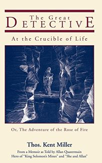 The Great Detective at the Crucible of Life: Or