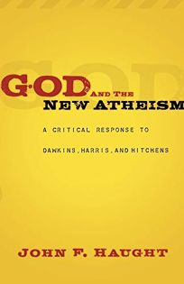 God and the New Atheism: A Critical Response to Dawkins