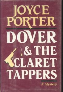 Dover and the Claret Tappers: A Detective Chief Inspector Wilfred Dover Novel