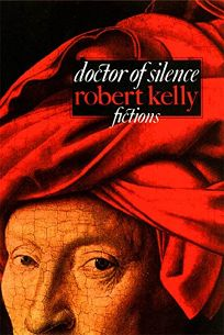 Doctor of Silence: Fictions