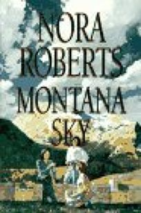 Fiction Book Review: Montana Sky by Nora Roberts, Author Putnam