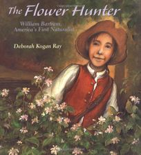 The Flower Hunter: William Bartram