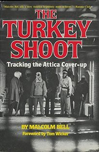 The Turkey Shoot: Tracking the Attica Cover-Up