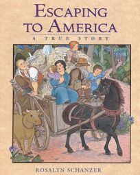 Escaping to America: A True Story