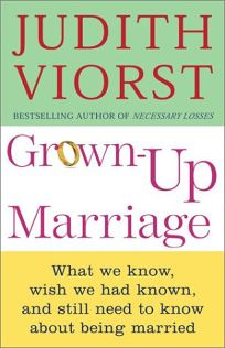 GROWN-UP MARRIAGE: What We Know
