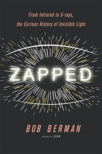 Zapped: From Infrared to X-rays