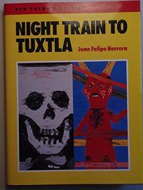 Night Train to Tuxtla