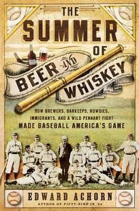 The Summer of Beer and Whiskey: How Brewers