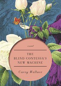The Blind Contessas New Machine
