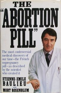 The Abortion Pill: Ru-486