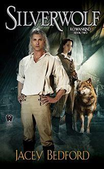 Silverwolf: Rowankind