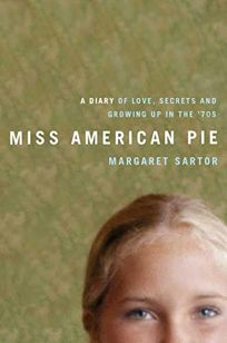 Miss American Pie: A Diary of Love