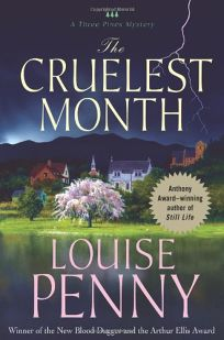 The Cruelest Month: A Three Pines Mystery