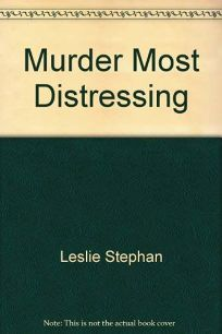 Murder Most Distressing