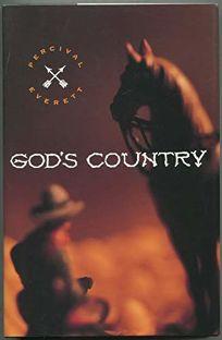 Gods Country--A Novel