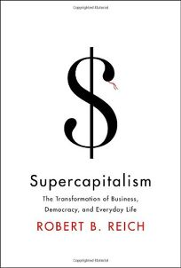 Supercapitalism: The Transformation of Business