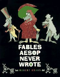 Fables Aesop Never Wrote