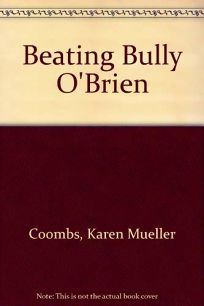 Beating Bully OBrien
