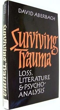 Surviving Trauma: Loss and Literature