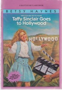 Taffy Sinclair Goes to Hollywood