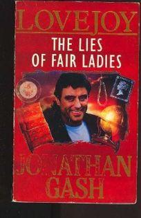 The Lies of Fair Ladies: 2a Lovejoy Mystery