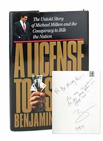 A License to Steal: The Untold Story of Michael Milken and the Conspiracy to Bilk the Nation