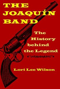 The Joaqu%C3%ADn Band: The History Behind the Legend