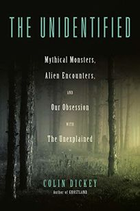 The Unidentified: Mythical Monsters