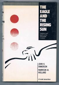 The Eagle and the Rising Sun: America and Japan in the Twentieth Century